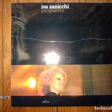 Discos de vinilo: IVA ZANICCHI - PROPUESTA. Lote 153433934
