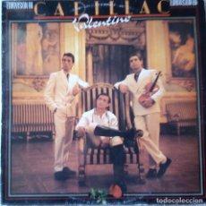 Discos de vinilo: CADILLAC: VALENTINO (PROMO). Lote 153485378