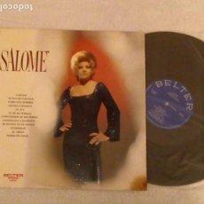 Discos de vinilo: VINILO SALOMÉ.BELTER 22645 . LP. . Lote 152493034
