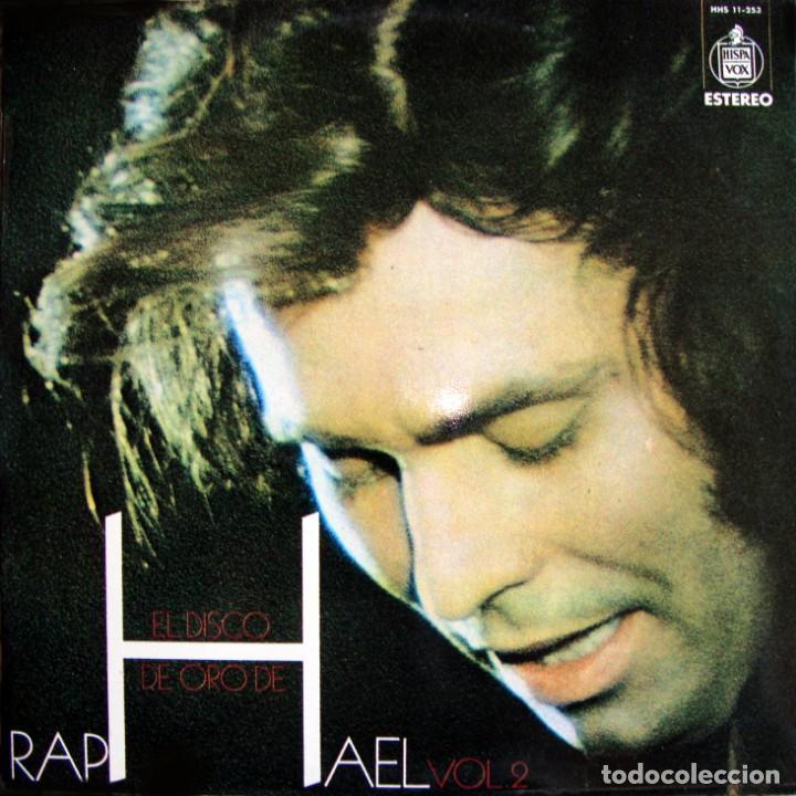 RAPHAEL. EL DISCO DE ORO, VOL. 2 (Música - Discos - LP Vinilo - Solistas Españoles de los 50 y 60)