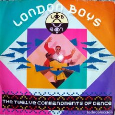 Discos de vinilo: LONDON BOYS. THE TEN COMMANDMENTS OF DANCE.. Lote 153490226
