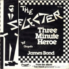 Discos de vinilo: THE SELECTER / THREE MINUTE HERO / JAMES BOND 1980 !! RARO, BRITISH SKA !! ORIG EDIT !! EXC. Lote 153497910