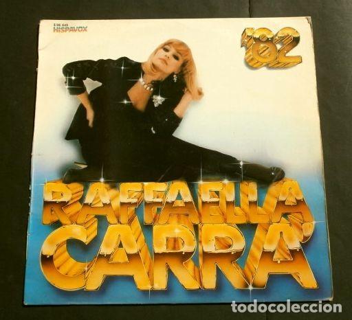 RAFFAELLA CARRA (DISCO LP 1982) CARRA' '82 - QUE DOLOR, DAME UN BESO ... RAFFAELA RAFAELA (Música - Discos - LP Vinilo - Canción Francesa e Italiana)