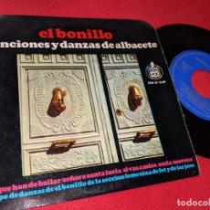 Discos de vinilo: EL BONILLO CANCIONES Y DANZAS ALBACETE FET Y JONS LAS QUE HAN DE BAILAR/+3 7'' EP 1966 HISPAVOX. Lote 180324828