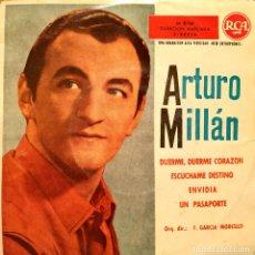 Discos de vinilo: ARTURO MILLAN - DUERME, DUERME CORAZON + 3 MUY RARO EP RCA SPAIN DE 1960 ORQ. F. GARCIA MORCILLO. Lote 153578650