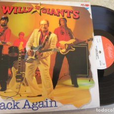 Discos de vinilo: WILLY AND HIS GIANTS - BACK AGAIN - LP 1981 -BUEN ESTADO. Lote 153579038