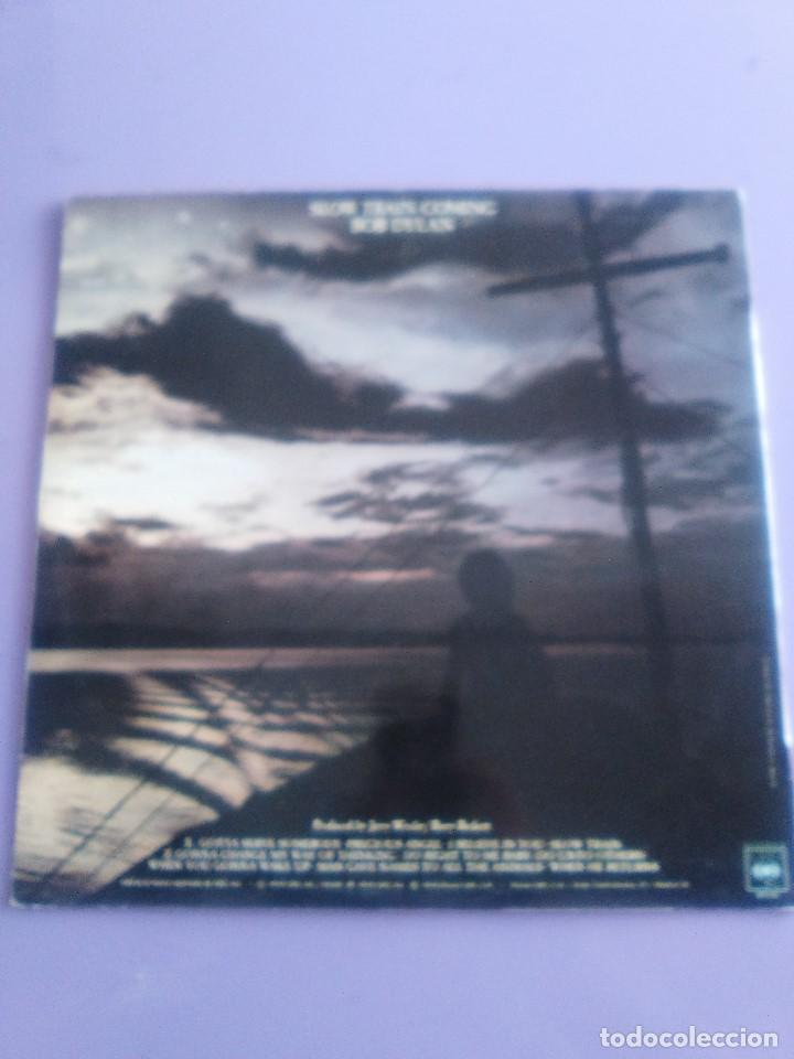 Discos de vinilo: LP BOB DYLAN - SLOW TRAIN COMING .CBS 1979 ORIGINAL SPAIN S 86095 CON ENCARTE. - Foto 4 - 153595178
