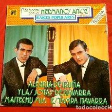 Discos de vinilo: HERMANOS ANOZ (LP 1979) RAICES POPULARES - POR EL NORTE - JOTAS NAVARRAS - ALEGRIA DE IRUÑA. Lote 153604830