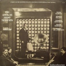 Discos de vinilo: THE CATALAN PIANO TRADITION - RARE LP -. Lote 153662018