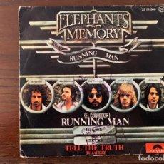 Discos de vinilo: ELEPHANTS MEMORY ?– RUNNING MAN / TELL THE TRUTH SELLO: POLYDOR ?– 20 58 600 FORMATO: VINYL, 7 . Lote 153666078