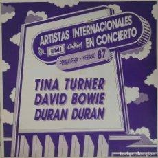 Discos de vinilo: DAVID BOWIE, DURAN DURAN, TINA TURNER, ARTISTAS INTERNACIONALES EN CONCIERTO. LP ESPAÑA SOLO PROMO. Lote 153671458