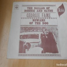 Discos de vinilo: GEORGIE FAME, SG, THE BALLAD OF BONNIE AND CLYDE + 1, AÑO 1968. Lote 153676434