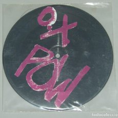 Discos de vinilo: OX POW SG REED MUNSTER PICTURE DISC ESPERANDO EN LA CALLE/ MANOS ARRIBA PUNK ROCK. Lote 153683422