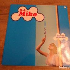 Discos de vinilo: D.J. MIKO ?– SKY HIGH. Lote 153684282