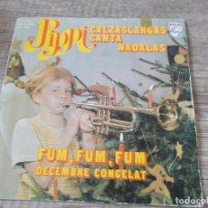 Discos de vinilo: PIPPI CALZASLARGAS. SINGLE CANTA NADALAS EN CATALÁN.AÑO 1975.PHILIPS USADO. PTOY. Lote 153699614