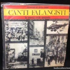 Discos de vinilo: LP CANTI FALANGISTI, LA GUERRA CIVILE SPAGNOLA, DOCUMENTI DEL NOSTRO TEMPO, MUY RARO!!. Lote 153700486