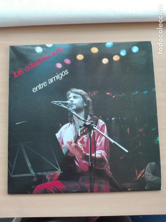 MUSICA LP DOBLE - LUIS EDUARDO AUTE - ENTRE AMIGOS - 1985 FONOMUSIC (Música - Discos - LP Vinilo - Cantautores Españoles)