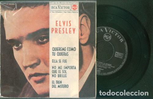 ELVIS PRESLEY QUIEREME COMO TÚ QUIERAS 45 RPM (Música - Discos de Vinilo - EPs - Rock & Roll)