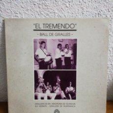 Discos de vinilo: EL TREMENDO. BALL DE GRALLES.. Lote 153801273