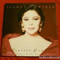 Discos de vinilo: ISABEL PANTOJA (LP DOBLE 1990) LA CANCION ESPAÑOLA - COMO DOS BARQUITOS - LUIS COBOS. Lote 153835606