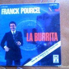 Discos de vinilo: DISCO DE FRANCK POURCEL ,LA BURRITA AÑO 1976. Lote 153856674