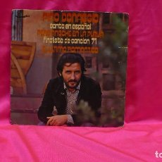 Discos de vinilo: PINO DONAGGIO, CANTA EN ESPAÑOL -- PERO ANOCHE EN LA PLAYA / EL ULTIMO ROMANTICO, CAROSELLO 1971.. Lote 153867418