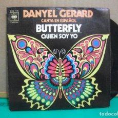 Discos de vinilo: DANYEL GERARD (BUTTERFLY - QUIEN SOY YO) EN ESPAÑOL SINGLE 1971 PEPETO. Lote 153877458