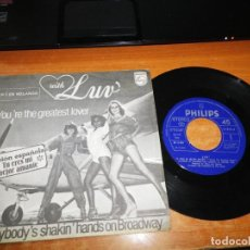 Discos de vinilo: LUV TU ERES MI MEJOR AMANTE VERSION ESPAÑOLA EVERYBODY´S SHAKIN HANDS ON BROADWAY SINGLE VINILO 1973. Lote 153877866