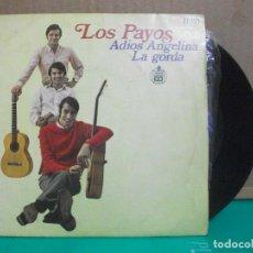 Discos de vinilo: SINGLE. LOS PAYOS. ADIOS ANGELINA / LA GORDA. 1968. HISPAVOX PEPETO. Lote 153880006