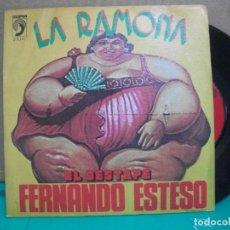 Discos de vinilo: FERNANDO ESTESO - LA RAMONA - EL DESTAPE . 1976 SINGLE 45 RPM. Lote 153881186