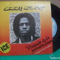 Discos de vinilo: EDDY GRANT - VIVIENDO EN LA PRIMERA LINEA - SINGLE 1980 . Lote 153881758