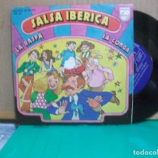 Discos de vinilo: SALSA IBERICA. LA RASPA. LA CONGA. SINGLE PHILIPS 1976 PEPETO. Lote 153885722