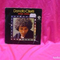 Discos de vinilo: DONATO CILETTI -- ANNA ANNA / ANCORA, WB RECORDS, HISPAVOX 1978.. Lote 153911702