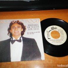 Discos de vinilo: RICCARDO FOGLI HISTORIA DE TODOS LOS DIAS / EL AMOR NOS LLEGA SINGLE VINILO PROMO ESPAÑA SAN REMO. Lote 153922594