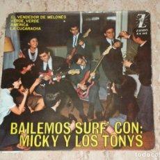 Discos de vinilo: MICKY Y LOS TONYS ( BAILEMOS SURF ) - EL VENDEDOR DE MELONES + 3 - EP SPAIN 1964 . Lote 153927506