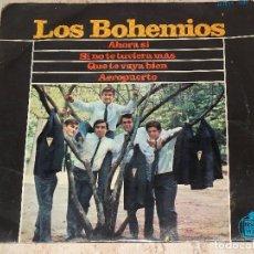 Discos de vinilo: LOS BOHEMIOS / AHORA SI / SI NO TE TUVIERA MAS / QUE TE VAYA BIEN / AEROPUERTO BEAT GARAGE MOD-1965. Lote 153928990
