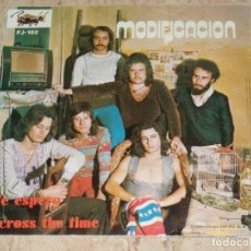 Discos de vinilo: MODIFICACION -ACROSS THE TIME +1/TREMENDO HARD PSYCH FREAKBEAT -ANDERGRAUN VIBRATIONS-1974-PROMOCIO. Lote 153937254