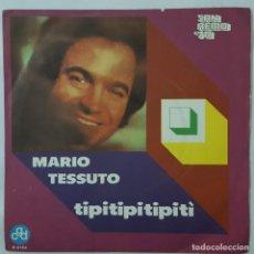 Discos de vinilo: SINGLE / MARIO TESSUTO / TIPITIPITIPITI / L'ULTIMA ORA D'AMORE / CGD N 9764 / SANREMO 1970. Lote 153956802