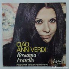 Disques de vinyle: SINGLE / ROSANNA FRATELLO / CIAO ANNI VERDI / IL FOULARD BLU / ARISTON RECORDS AR 0352 /SANREMO 1970. Lote 153957162