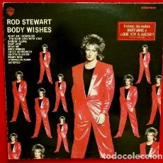 Discos de vinilo: ROD STEWART (LP 1983) BODY WISHES - LP. WB WEA - BUEN ESTADO - BABY JANE - WHAT AM I GONNA DO. Lote 153974690
