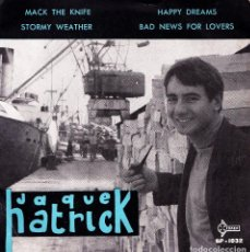 Discos de vinilo: PATRICK JAQUE - MACK THE KNIFE + 3 EP SPAIN 1960. Lote 153983182