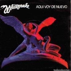Discos de vinilo: WHITESNAKE - AQUI VOY DE NUEVO + BLOODY LUXURY SINGLE 1982 SPAIN. Lote 153985166