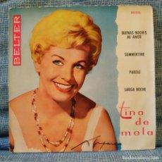 Disques de vinyle: TINA DE MOLA - BUENAS NOCHES MI AMOR + 3 EP SPAIN SELLO BELTER DEL AÑO1960 EN EXCELENTE ESTADO. Lote 153987058