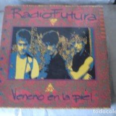 Discos de vinilo: RADIO FUTURA VENENO EN LA PIEL. Lote 154011198