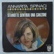 Discos de vinilo: SINGLE / ANNARITA SPINACI / STANOTTE SENTIRAI UNA CANZONE / PHILIPS PF 363 726 / SANREMO 1968 . Lote 154015458