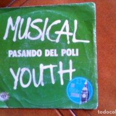 Discos de vinilo: DISCO DE MUSICAL YOUTH ,PASANDO DEL POLI. Lote 154020530