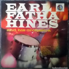 Discos de vinilo: EARL FATHA HINES AND HIS ORCHESTRA. PICKWICK INTERNATIONAL, UK 1962 LP (PR 127). Lote 154022138