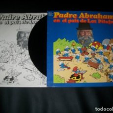 Discos de vinilo: PADRE ABRAHAM – PADRE ABRAHAM EN EL PAÍS DE LOS PITUFOS - LP DE ESPAÑA 1978 - CARNABY CON LETRAS. Lote 154026078