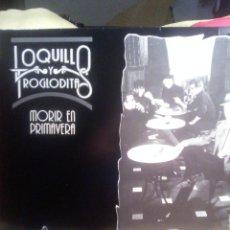 Dischi in vinile: LOQUILLO Y LOS TROGLODITAS - MORIR EN PRIMAVERA .. Lote 154091746