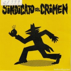 Discos de vinilo: SINDICATO DEL CRIMEN - UH, UH - AH, AH (SINGLE ESPAÑOL, TROYA RECORDS 1990). Lote 254316765